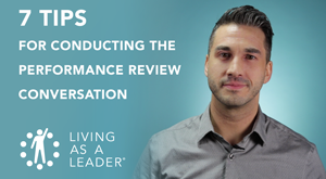 7 Tips for Conducting the Performance Review Conversation