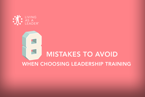 8 Mistakes to Avoid When Choosing a Leadership Development Program