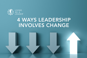 4 Ways Leadership Involves Change