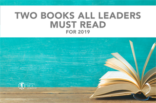 The Two Books All Leaders Must Read for 2019