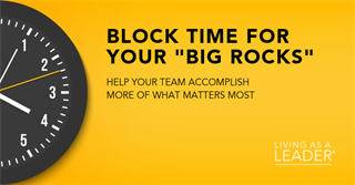 Block Time for Your Big Rocks