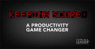 Keeping Score: A Productivity Game Changer